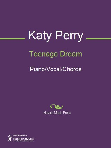 Teenage Dream Sheet Music (Piano/Vocal/Chords) eBook: Max Martin ...
