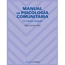Manual de psicología comunitaria: Un enfoque integrado de Alipio Sánchez Vidal (12 mar 2007) Tapa blanda