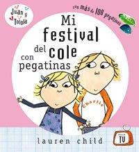 Mi festival del cole con pegatinas (COFRE ENCANTADO)