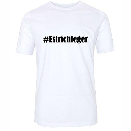 T-Shirt #Estrichleger Hashtag Raute für Damen Herren und Kinder ... in den Farben Schwarz und Weiss Weiß