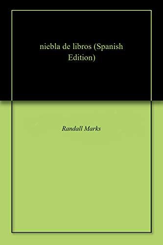 niebla de libros eBook: Randall Marks: Amazon.es: Tienda Kindle