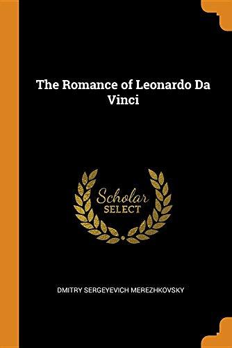 Book cover for The Romance of Leonardo Da Vinci