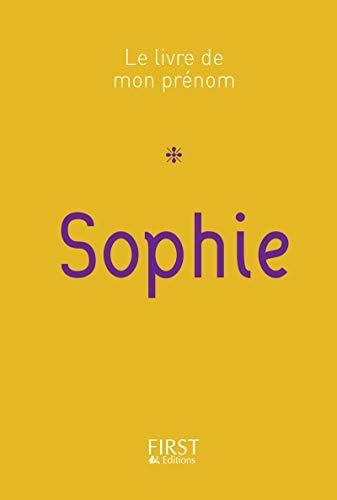 Le Livre de mon prénom - Sophie par Jules LEBRUN