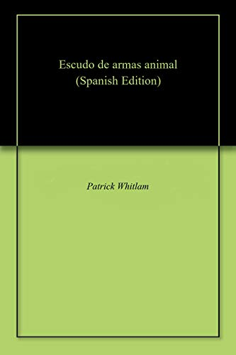 Escudo de armas animal (Spanish Edition)