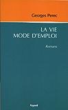 La vie mode d'emploi (Littérature Française)
