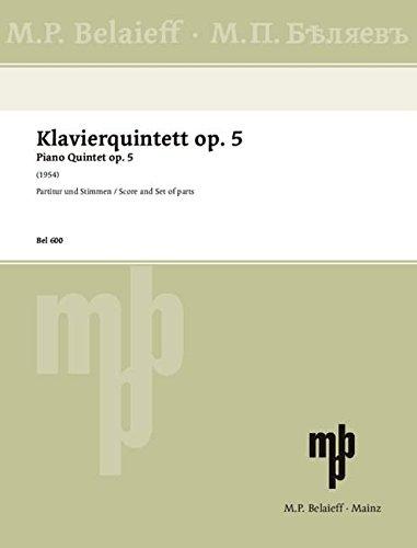 Klavierquintett: op. 5. Streichquartett und Klavier. Partitur und Stimmen.