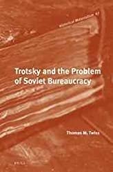 Trotsky and the Problem of Soviet Bureaucracy (Historical Materialism Books)