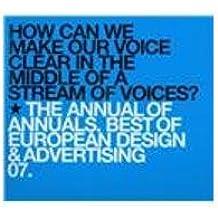 The Annual of  Annuals: Best of European Design & Advertising 2007