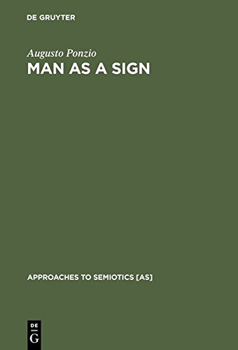 Man as a Sign: Essays on the Philosophy of Language (Approaches to Semiotics [AS], Band 89)