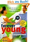 Forever young: Das Erfolgsprogramm