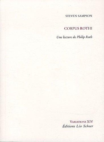 Corpus Rothi : Une lecture de Philip Roth