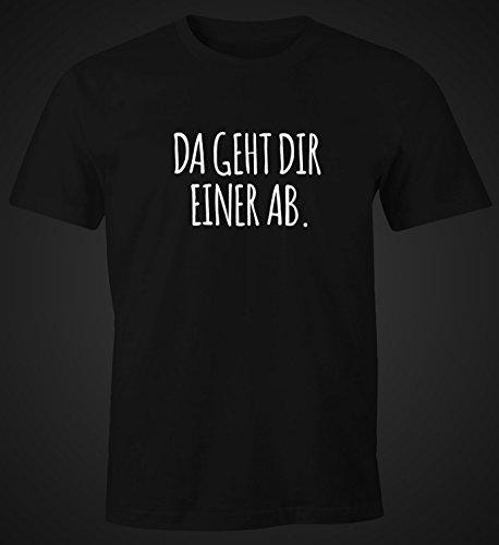 """Herren T-Shirt mit Spruch """"Da geht dir einer ab."""" Fun-Shirt aus reiner Baumwolle Moonworks® Schwarz"""