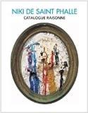 Niki de Saint Phalle. Catalogue Raisonne und Monographie im Schmuckschuber.