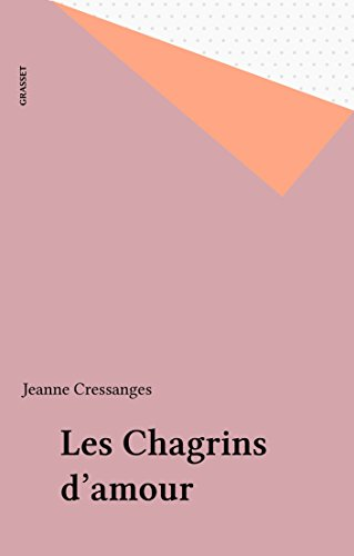 Lire un Les Chagrins d'amour pdf, epub