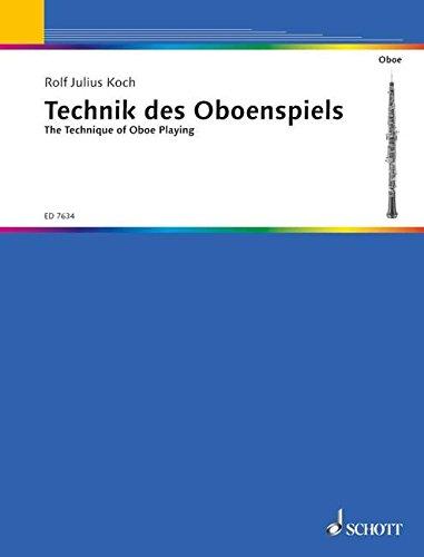 Die Technik des Oboenspiels: Oboe.