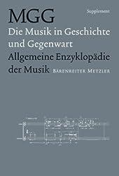 MGG: Die Musik in Geschichte und Gegenwart. Allgemeine Enzyklopädie der Musik. Supplement