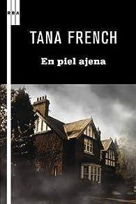 En piel ajena par Tana French