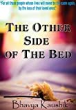 The Other Side of the Bed price comparison at Flipkart, Amazon, Crossword, Uread, Bookadda, Landmark, Homeshop18