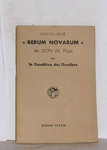 Encyclique rerum novarum de léon XIII, ...