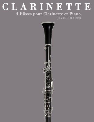 Clarinette: 4 Pièces pour Clarinette et Piano