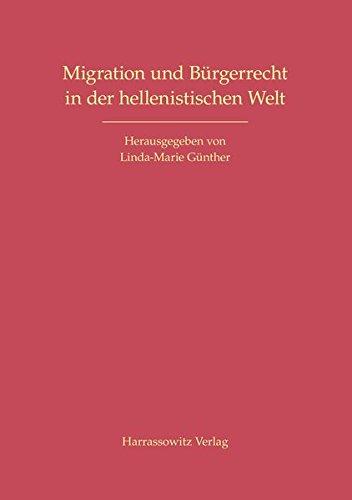 Migration und Bürgerrecht in der hellenistischen Welt