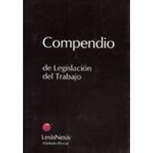 Compendio de Legislacion del Trabajo por Julio Armando Grisolia