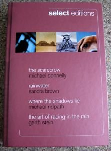 Select Editions, The Scarecrow, Rainwater, Where the Shadows Lie, The art of racing in the rain