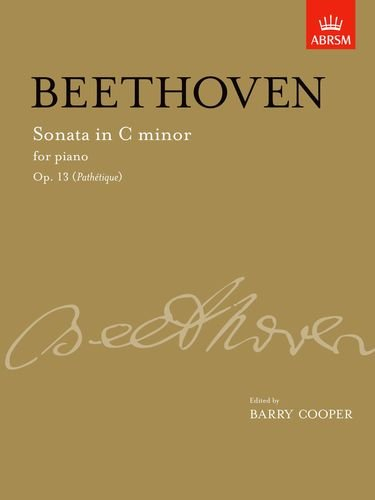 Sonata in C minor, Op. 13 (Pathetique): from Vol. I (Signature Series (ABRSM))