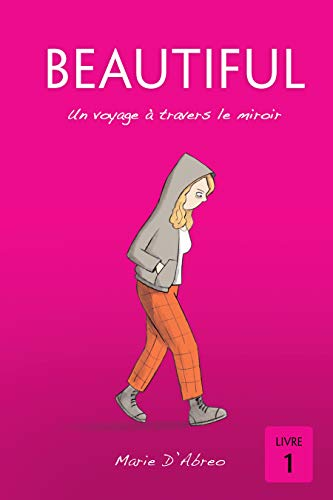 Couverture du livre Beautiful: Un voyage à travers le miroir