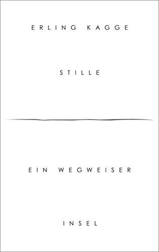 Buchseite und Rezensionen zu 'Stille: Ein Wegweiser' von Erling Kagge