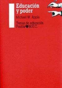 Educación y poder (Educador) por Michael W. Apple