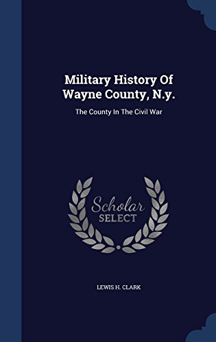 military-history-of-wayne-county-ny-the-county-in-the-civil-war