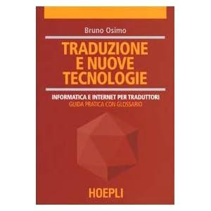 Traduzione e nuove tecnologie. Informatica e inter