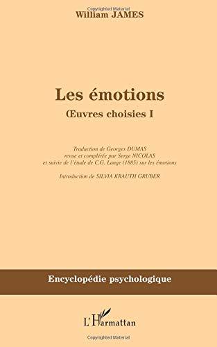 Les émotions - Oeuvres choisies 1 par William James