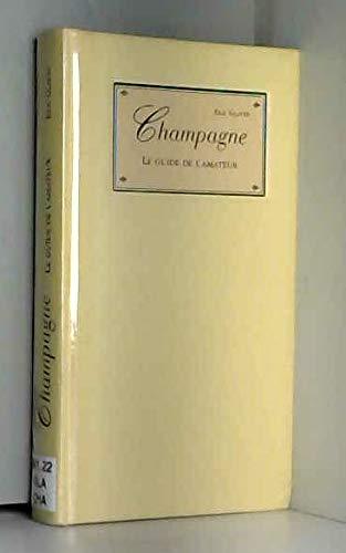 Champagne : Le Guide de l'amateur par Eric Glatre