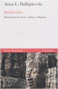 Induismo. Dizionario di storia, cultura, religione (Economica) por Anna L. Dallapiccola