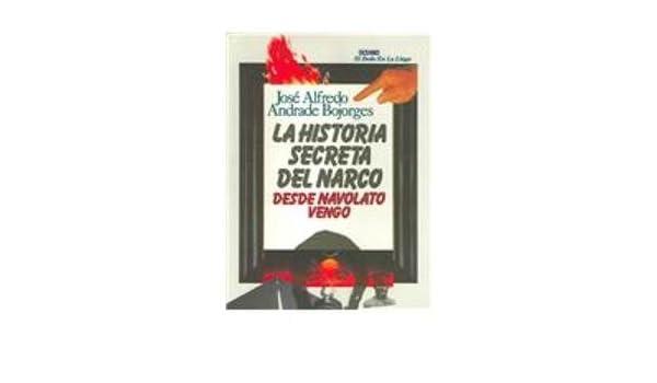Buy La Historia Secreta Del Narco Desde Navolato Vengo Book Online