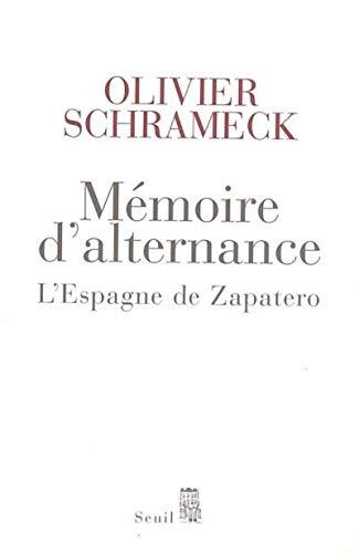 Mémoire d'alternance. L'Espagne de Zapatero