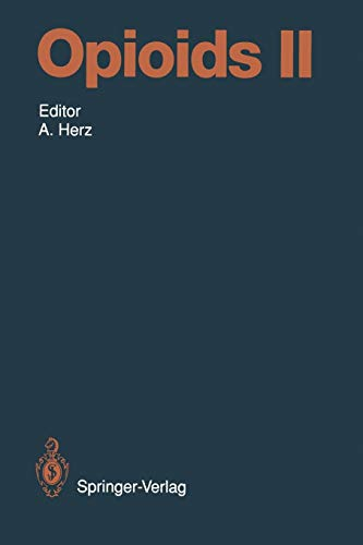 Opioids II (Handbook of Experimental Pharmacology (104 / 2), Band 104)