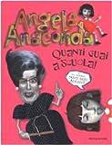 Angela Anaconda. Quanti guai a scuola!