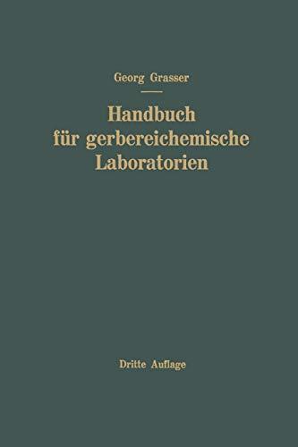 Handbuch für Gerbereichemische Laboratorien -