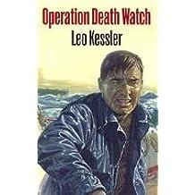 Operation Death Watch by Leo Kessler (2008-09-15)