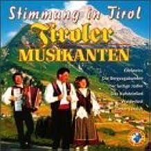 Tiroler Musik Anten-Stimmung in Tirol by Tiroler Musikanten-Stimming