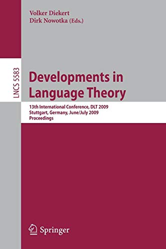 Dl Net (Developments in Language Theory: 13th International Conference, D.L.T. 2009, Stuttgart, Germany, June 30-July 3, 2009, Proceedings (Lecture Notes in . . . Computer Science and General Issues))