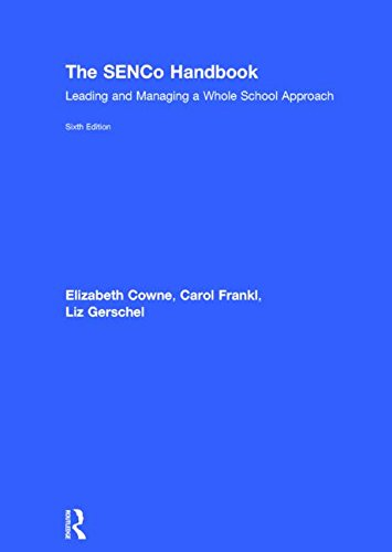 The SENCo Handbook: Leading and Managing a Whole School Approach