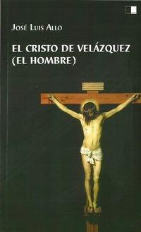 EL CRISTO DE VELÁZQUEZ: EL HOMBRE (Generación del Vérticed)