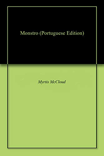 Monstro (Portuguese Edition) por Myrtis McCloud