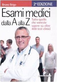esami-medici-dalla-a-alla-z-tutto-quello-che-vorresti-sapere-su-oltre-400-test-clinici