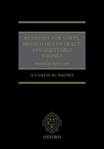 Remedies for Torts, Breach of Contract, and Equitable Wrongs