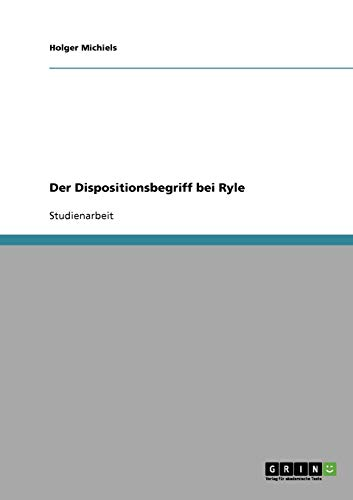 Der Dispositionsbegriff bei Ryle